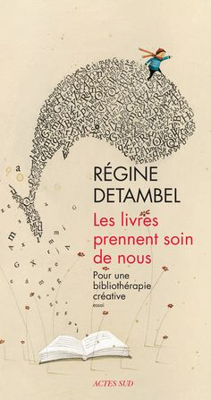 Les livres prennent soin de nous / Régine Detambel / Essais