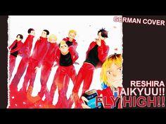 【Reshira】Haikyuu!! - FLY HIGH!!『German』 - YouTube