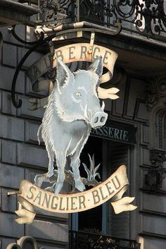 Auberge du Sanglier Bleu boulevard de Clichy Paris Used to bea risky neighborhood but no Antique Signs, Vintage Signs, Cafe Sign, Sign Sign, Storefront Signs, Old Pub, Pub Signs, Business Signs, Advertising Signs