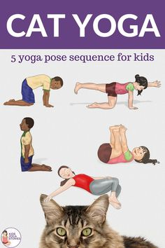 5 fun and easy cat yoga poses for kids   Kids Yoga Stories Poses Yoga Enfants, Kids Yoga Poses, Cool Yoga Poses, Yoga For Kids, Kinesthetic Learning, Kids Learning Activities, Free Activities, Motor Activities, Toddler Activities