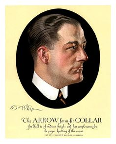 Arrow Collars -1921 (Charles Beach Model) Sheridan Wyoming, Vintage Advertisements, Ads, Jc Leyendecker, Arrow Shirts, Source Of Inspiration, Pictures To Paint, Historical Sites, Amazing Art