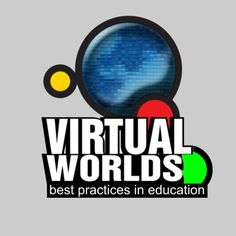 """Virtual Worlds – Best Practices in Education -- 5th Annual Conference – March 15-17, 2012.  """"Be Epic!""""  Free conference for educators at all levels.  Preregister here:  http://vwbpe12.eventbrite.com/"""