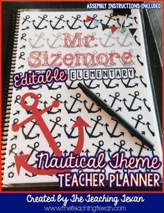 Cute Editable Nautical Theme planner!  Print, laminate the covers, and bound for less than $15!  Awesome tool for teacher organization