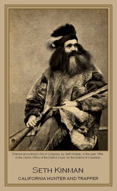 Seth Kinman, California Hunter and Trapper. Photo: 1864. Part of Alexander Gardner cartes de visite and portraits. - Text on card reads: Entered according to Act of Congress, by Seth Kinman, in the year 1864, in the Clerk's Office of the District Court, for the District of Columbia. Seth Kinman - California Hunter and Trapper.