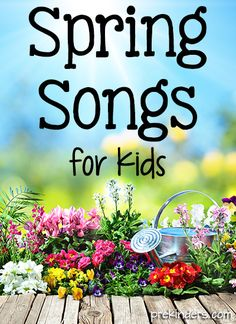 Spring Songs for Kids - PreKinders