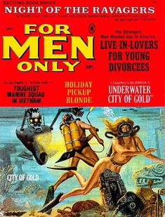 Diver – Page 7 – Pulp Covers Pulp Fiction Art, Pulp Art, Pulp Magazine, Magazine Art, Magazine Covers, Scuba Diving Magazine, Adventure Magazine, Its A Mans World, Retro Men
