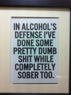 Alcohol, not to blame!