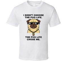Pug I Didnt Chose The Pug Life It Chose Me Cute Pug Quotes T Shirt Pug Quotes, Cute Pugs, Shirt Price, Pug Life, Dog Names, Choose Me, Shirt Style, Hoodies, Mens Tops