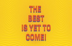 'The best is yet to come!' Hardcover Journal by Ioan Rosca Nastasescu The Best Is Yet To Come, Are You The One, Positive Messages, Back To Black, Laptop Sleeves, Duvet Covers, Throw Pillows, Happy, Fabric