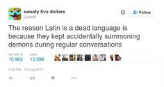 The reason Latin is a dead language