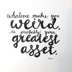whatever makes you weird hand lettering. $25 on Etsy.