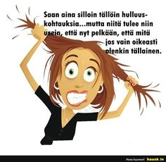 Saan aina silloin t. Beautiful Inside And Out, Live Life, Stress, Comics, Memes, Quotes, Movie Posters, Quotations, Meme