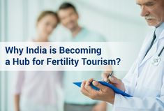 Thinking about traveling abroad for #FertilityTreatment! Know why #India is being considered for the same all around the world. #FertilityTourismIndia.