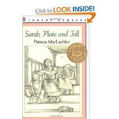 Sarah, Plain and Tall [Paperback], (childrens books, childrens literature, historical fiction, awards - newbery medal, family, american history, book, kids, childrens, maine)