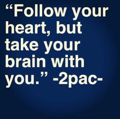 Tupac quote I forgot to take my brain with me , obviously. Real Quotes, True Quotes, Quotes To Live By, Motivational Quotes, Inspirational Quotes, 2pac Quotes About Love, Best Tupac Quotes, Worth Quotes, Positive Quotes
