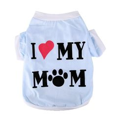 Pet Clothes Dog T Shirt Dog Clothing Soft Dog Clothing Small Dogs Clothes Cotton Dog Costume Summer Apparel Vest I Love My Mom Printed S - http://www.thepuppy.org/pet-clothes-dog-t-shirt-dog-clothing-soft-dog-clothing-small-dogs-clothes-cotton-dog-costume-summer-apparel-vest-i-love-my-mom-printed-s/
