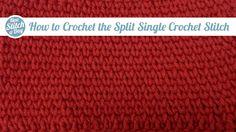 How to Crochet the Split Single Crochet Stitch