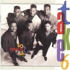 Take 6 - So Much To Say