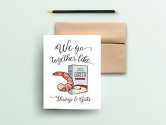 We Go Together Like Shrimp & Grits Greeting by TextureDesignCo;