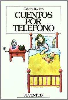 Cuentos por telefono (LA HORA DEL CUENTO): Amazon.es: Gianni Rodari: Libros