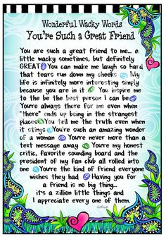 Great Friend – Gifty Art – Suzy Toronto: Gifts for Women Bff Quotes, Friendship Quotes, Words Quotes, Quotes To Live By, Funny Friendship, Inspire Quotes, Friend Friendship, Suzy, Best Friend Poems