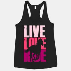 http://www.lookhuman.com/design/16871-live-love-ride-horse. Small