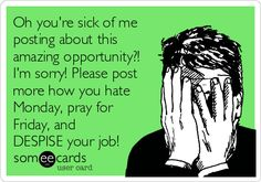 Or stop complaining & make a change! Physical and financial health CAN BE YOURS! Sign up as a distributor for only $99 www.facebook.com/heathershealthywraps  Or  Https://heathersheaven.net