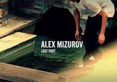 MARTIRIO skateboards: ALEX MIZUROV / BONES / THE LOST PART #skate #skateboarding #alexmizurov