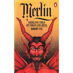 Merlin   Robert Nye