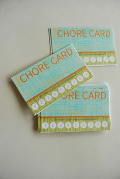 "After their ""regular"" chores, give kids the option to do extra chores, which will earn them a punch in their chore card. After a card is filled, they get a small reward."