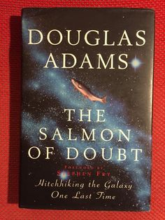 1st Edition UK 1st Printing The Salmon of Doubt Douglas Adams Hardcover W/Jacket