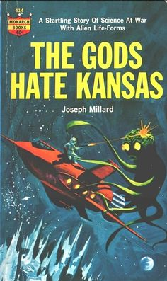 """pulp cover, """"The Gods Hate Kansas"""""""