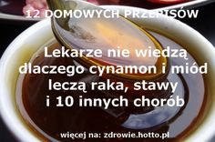 ZDROWIE.HOTTO.PL-MIOD-CYNAMON-NA-RAKA-STAWY-ODCHUDZANIE-I-10-INNYCH-CHOROB Young Living Essential Oils, Detox Drinks, Healthy Habits, Good To Know, Health And Beauty, Natural Remedies, Diabetes, Spices, Good Food