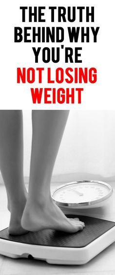 The truth behind why you're NOT losing weight. #weightloss #loseweight #getfit #fatburn #metabolism