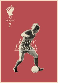 Kenny Dalglish - soccer, football poster - by Zoran Lucic Soccer Art, Soccer Poster, Football Art, World Football, Soccer Games, Vintage Football, Retro Football, Kenny Dalglish, Liverpool Fc