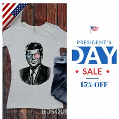 15% OFF on our Presidents t-shirt designs. Hurry, sale ending Presidents Day! Check out our discounted products now: https://www.etsy.com/shop/BosqueApparel?utm_source=Pinterest&utm_medium=Orangetwig_Marketing&utm_campaign=Presidents%202 #President #Obama #Lincoln #abrahamLincoln #GeorgeWashington #Clinton #BillClinton #Hillary #Trump #JFK #Kennedy #POTUS #Fashion #Popart #pop #popdesign #T-shirt #America   #etsy #etsyseller #etsyshop #etsylove #etsyfinds #etsygifts #sale #instasale