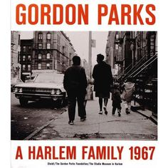 Gordon Parks A Harlem Family