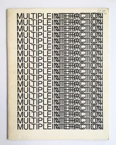 Multiple Interaction Team, 1973. An exhibition organized by Gyorgy Kepes, cover by Muriel Cooper. Email or DM to buy. #murielcooper #gyorgykepes