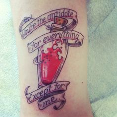 tattoo, potion, You are the antidote for everything except for me. lovers, haters, S&M, poison