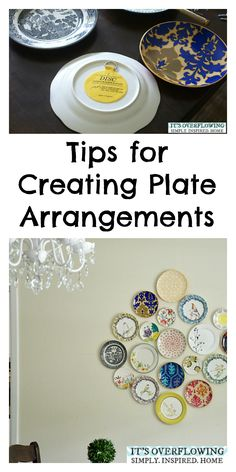 Tips for Creating Plate Arrangements! @Amber Johnson Overflowing