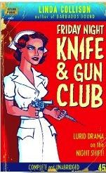 Friday Night Knife & Gun Club by Linda Collison and Albert Robers