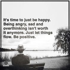Its time to just be happy....Be positive. l Heart Centered Rebalancing