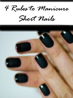 4 Rules to Manicure Short Nails