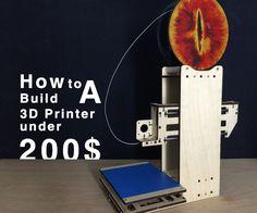 Building a 3D Printer Under 200$
