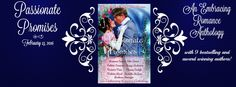 PASSIONATE PROMISES:  An Embracing Romance Anthology