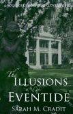 """The Illusions of Eventide I found myself giving up Candy Crush and Bejeweled to READ AND FINISH!!!  Definitely put this book and the whole series on your """"TO READ"""" list!"""