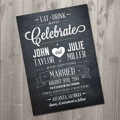Chalkboard Celebration Wedding Invitation - DIY Printable Invitation $15.00 Eat, Drink and Celebrate Invitation