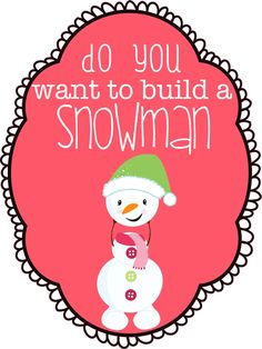 Jedi Craft Girl: Do you want to build a snowman?printable