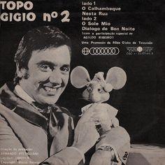 Topo Gigio e Agildo Ribeiro Retro, Nostalgia, Golden Time, Baby Boomer, The Good Old Days, Vintage Advertisements, Vintage Posters, Good Times, My Generation
