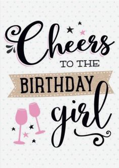 Cheers to the birthday girl